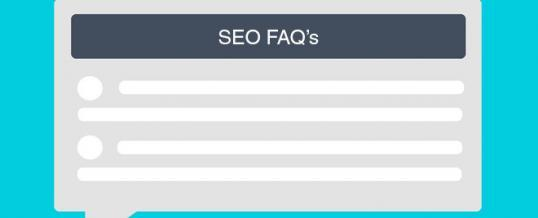 Answers to SEO FAQs You Were Too Embarrassed to Ask